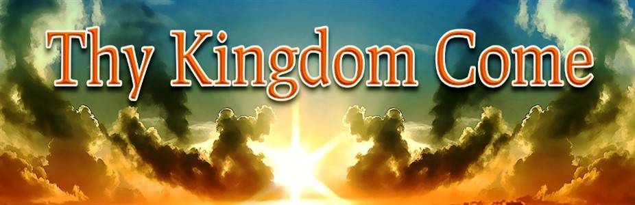 Thy Kingdom Come banner1